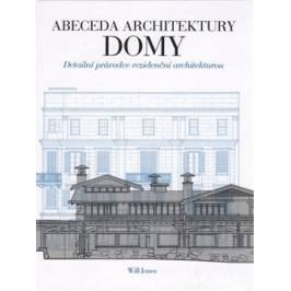 Abeceda architektury - Domy - Will Jones